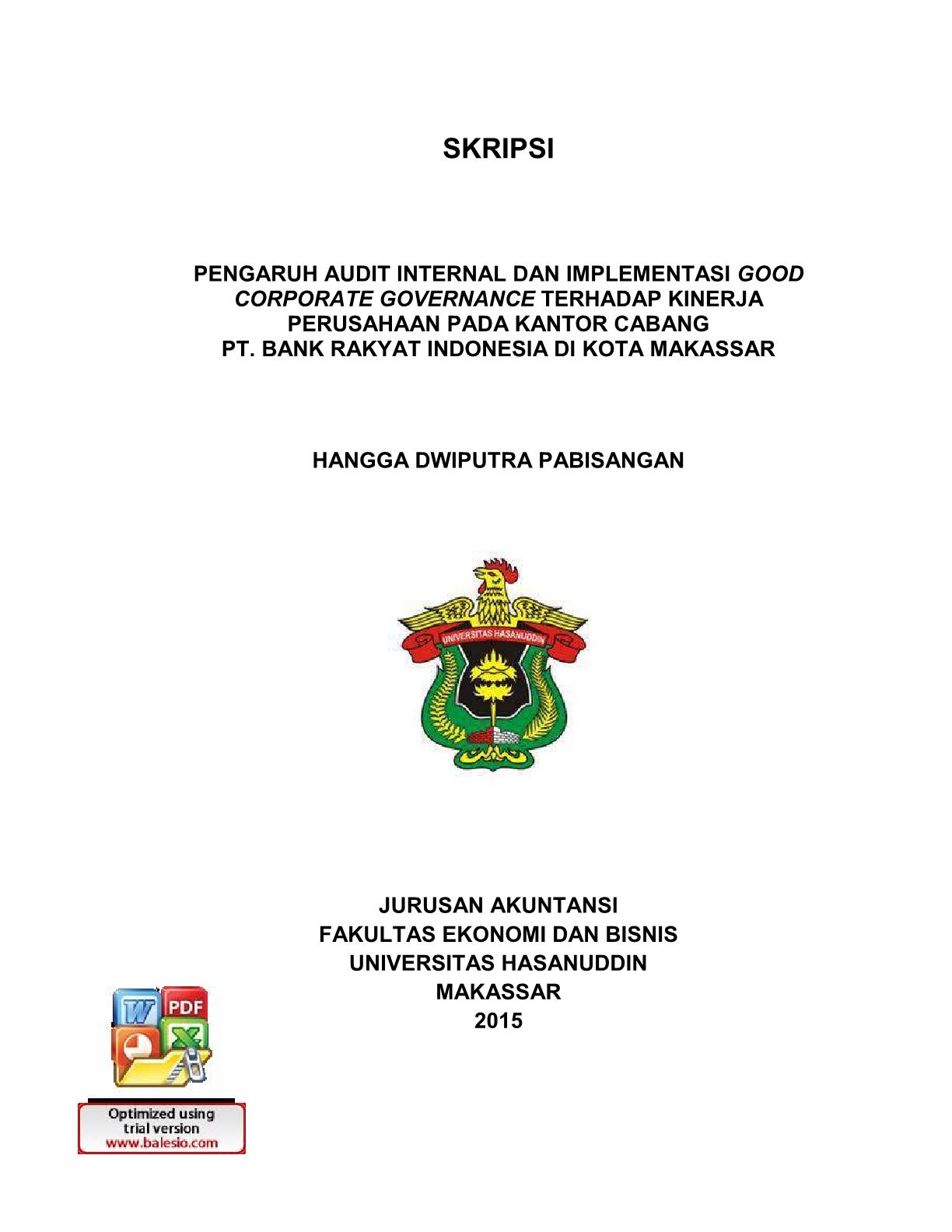 Pengaruh Audit Internal Dan Implementasi Good Corporate Governance Terhadap Kinerja Perusahaan Pada Kantor Cabang Pt Bank Rakyat Indonesia Di Kota Makassar Hangga Dwiputra Pabisangan Perpustakaan Universitas Hasanuddin