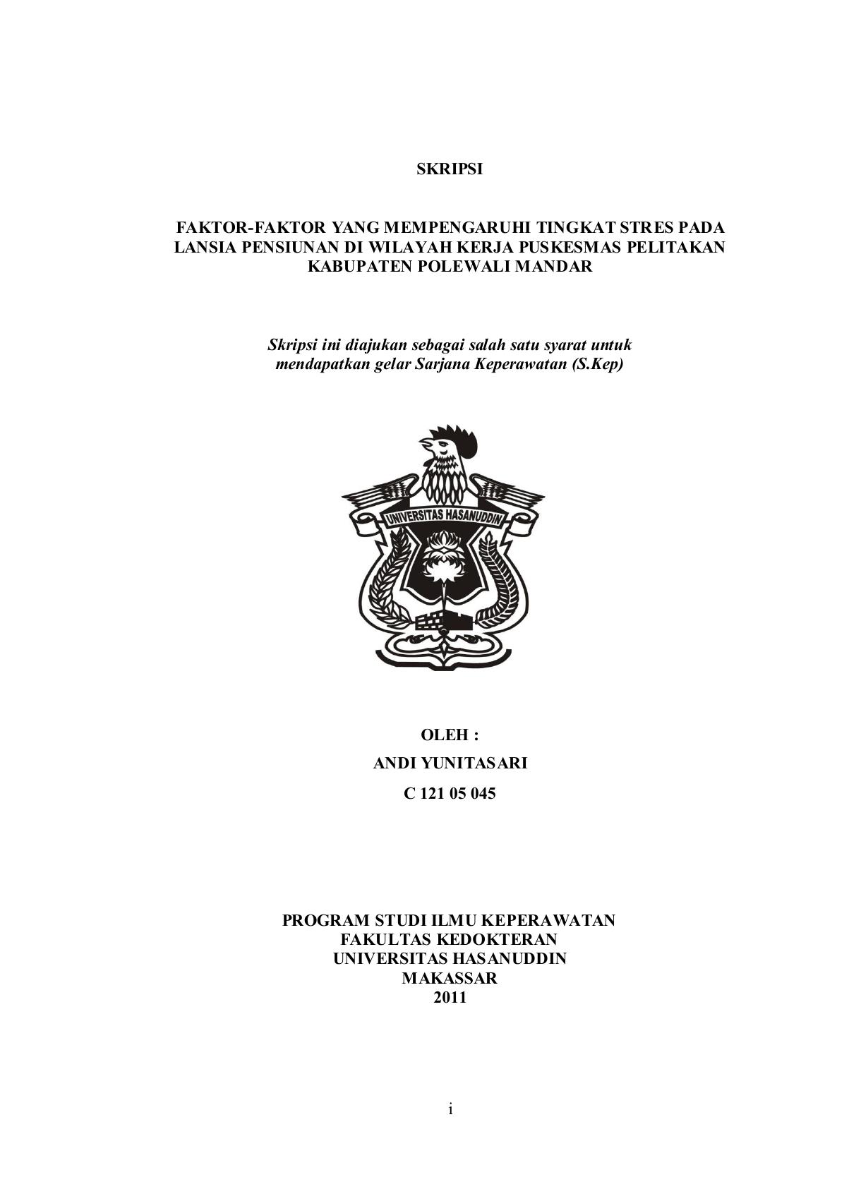 Faktor Faktor Yang Mempengaruhi Tingkat Stres Pada Lansia Pensiunan Di Wilayah Kerja Puskesmas Pelitakan Kabupaten Polewali Mandar Andi Yunitasari Perpustakaan Universitas Hasanuddin