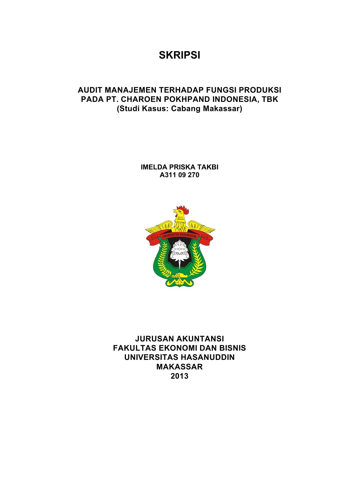 Audit Manajemen Terhadap Fungsi Produksi Pada Pt Charoen Pokhpand Indonesia Tbk Studi Kasus Cabang Makassar Imelda Priska Takbi Perpustakaan Universitas Hasanuddin