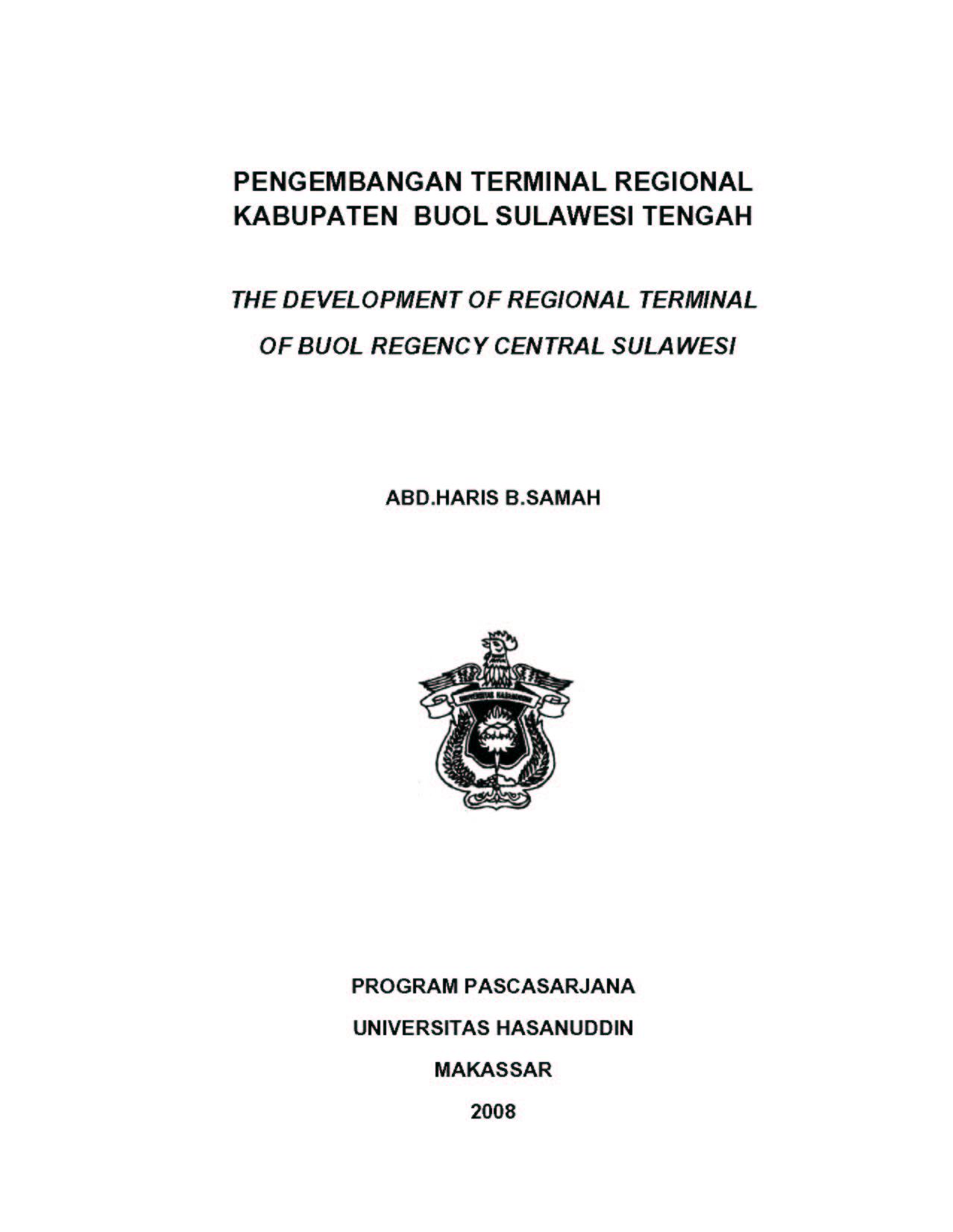 Pengembangan Terminal Regional Kabupaten Buol Sulawesi Tengah The Development Of Regional Terminal Of Buol Regency Central Sulawesi Abd Haris B Samah Perpustakaan Universitas Hasanuddin